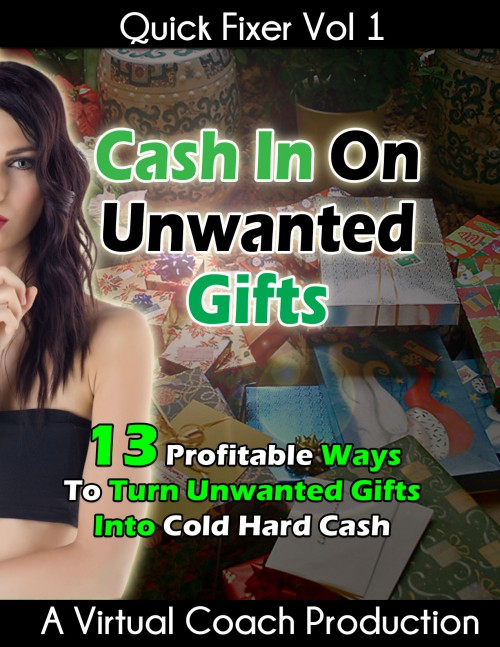 Cash In On Unwanted Gifts!